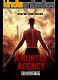 A Subtle Agency Omnibus