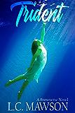 Trident (Freya Snow Book 8)