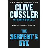 Clive Cussler's The Serpent's Eye (A Sam and Remi Fargo Adventure Book 13)