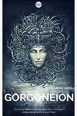 Gorgoneion (Italian Edition) Kindle Edition