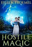 Hostile Magic (Wild Magic Book 2)