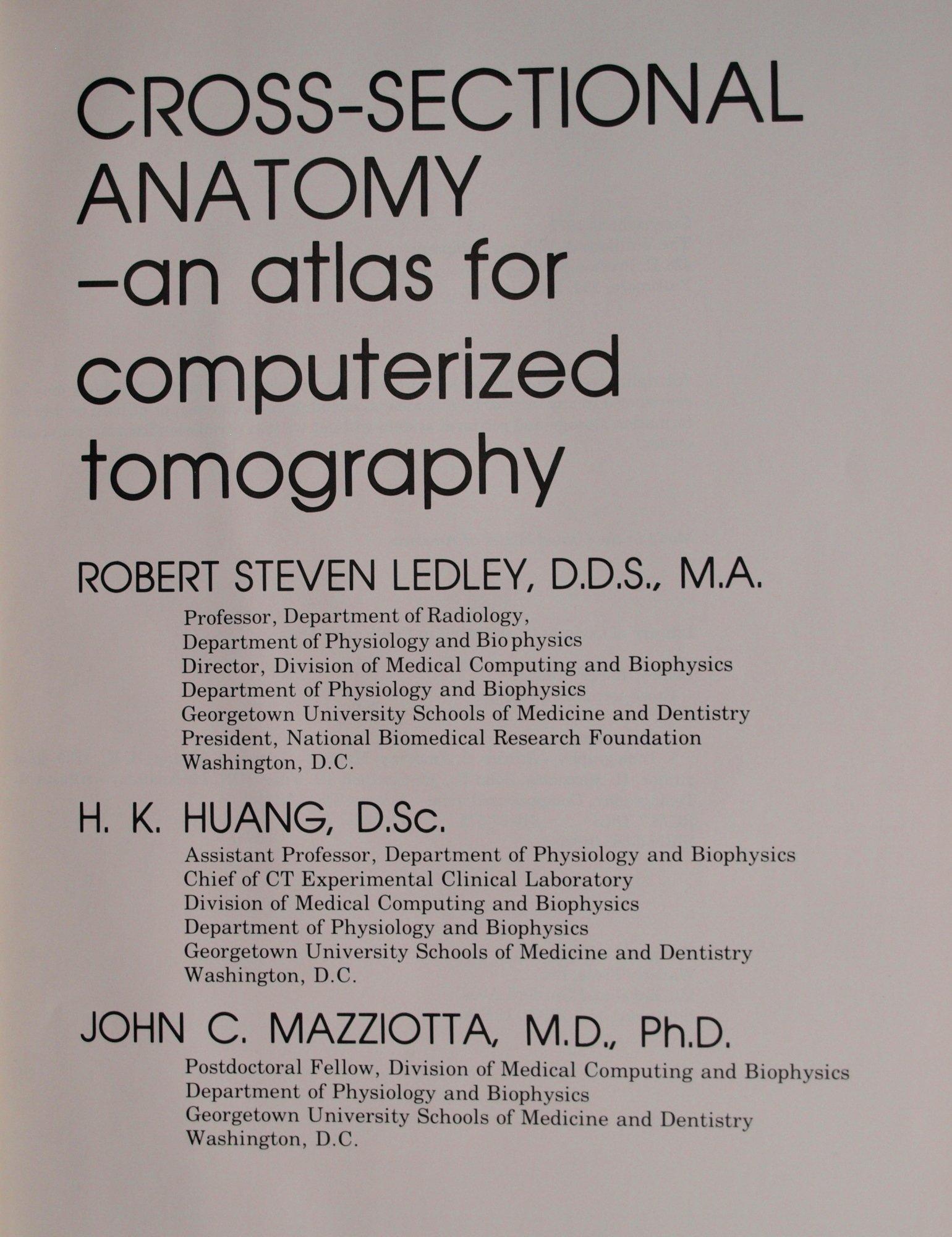 Buy Cross-sectional Anatomy: Atlas for Computerized Tomography Book ...