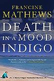 Death in a Mood Indigo (A Merry Folger Nantucket Mystery)