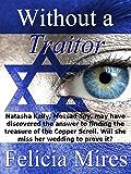 Without A Traitor (Natasha Kelly, Mossad Spy Book 7)