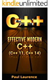 C++: Effective Modern С++(C++ 11, C++ 14) (guide,C Programming, HTML, Javascript, Programming,all,internet, Coding, CSS, Java, PHP) (English Edition)