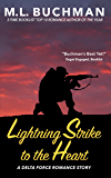 Lightning Strike to the Heart (Delta Force Short Stories Book 1)