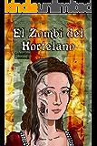 El Zombi del Hortelano: Versión zombi de la comedia de Lope de Vega (ClásicoZ nº 5)
