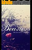Beau and the Beastess