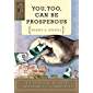 You Too Can Be Prosperous: The Spiritual Secrets of Abundance and Prosperity (New Thought Heritage Books) (English…