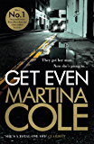 Get Even: A dark thriller of murder, mystery and revenge