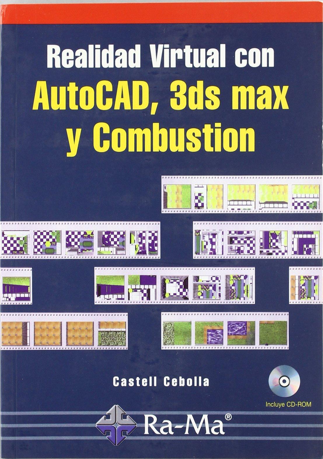 Download Realidad Virtual con Autocad, 3ds max y Combustion (Incluye Cd-ro m) PDF