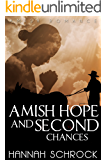 Amish Hope and Second Chances (Amish Romance)