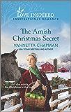 The Amish Christmas Secret (Indiana Amish Brides Book 6)