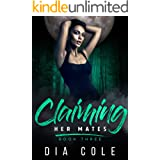 Claiming Her Mates Book Three: A reverse harem paranormal romance series