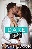 Dare You: A Single Mom Bad Boy Romance (Second Chances Book 2)