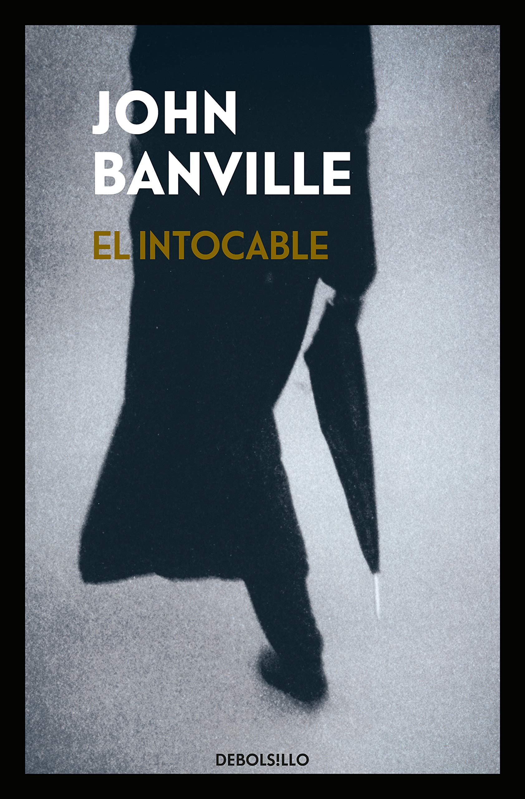 El intocable (Best Seller): Amazon.es: Banville, John, MOLINA FOIX ...