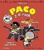 Paco Y El Rock. Libro Musical (Libros con sonido)
