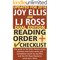 Joy Ellis and LJ Ross Reading Order and Checklist: The guide to the Nikki Galena series, Jackman and Evans series and standalone novels by Joy Ellis; and ... series by LJ Ross (English Edition)