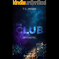 The Club 6: Opferspiel