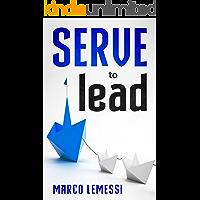 SERVE to lead (English Edition)