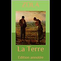 La Terre: Edition annotée (French Edition)