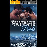 Their Wayward Bride (Bridgewater Ménage Series Book 2)