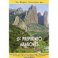 El prepirineo aragonés (Las Mejores Excursiones Por...)