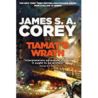 Tiamat's Wrath: Book 8 of the Expanse (now a Prime Original series) (English Edition)
