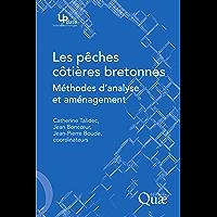 Les pêches côtières bretonnes: Méthodes d'analyse et aménagement
