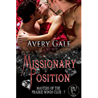 Missionary Position (Masters of the Prairie Winds Club Book 7) (English Edition)
