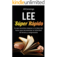 Lee Súper Rápido (Productividad y Crecimiento Personal y Profesional nº 1)