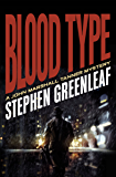 Blood Type (The John Marshall Tanner Mysteries Book 8)