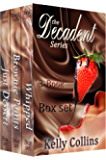 The Decadent Series