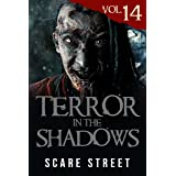 Terror in the Shadows Vol. 14: Horror Short Stories Collection with Scary Ghosts, Paranormal & Supernatural Monsters
