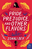 Pride, Prejudice, and Other Flavors: A Novel (The Rajes Series Book 1)
