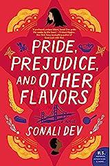 Pride, Prejudice, and Other Flavors: A Novel Kindle Edition