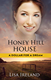 Honey Hill House (A Dollar for a Dream)