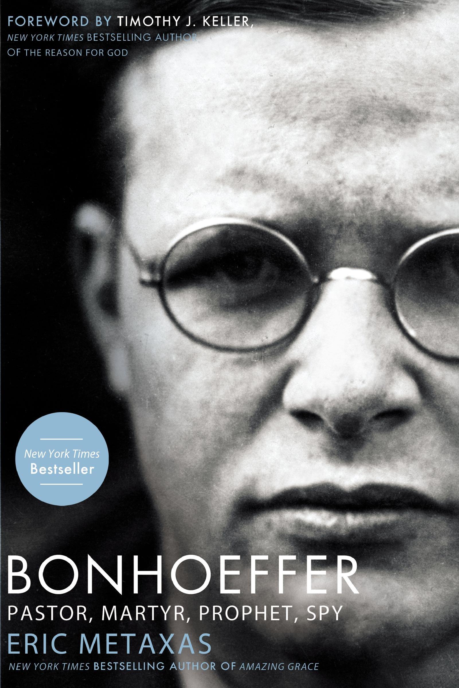 Bonhoeffer: Pastor, Martyr, Prophet, Spy: Amazon.es: Eric Metaxas: Libros en idiomas extranjeros