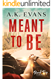 Meant to Be (Road Trip Romance Book 5)