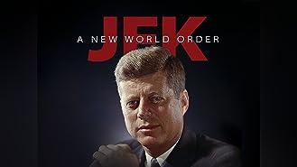 JFK: A New World Order-Commemorative Documentary Series - Season 1