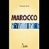 Marocco: città imperiali, castelli di terra e oasi del sud