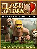 Clash of Clans - Guida al gioco