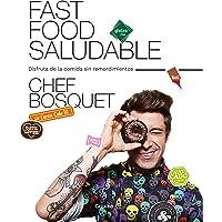 Fast food saludable: Disfruta de la comida sin