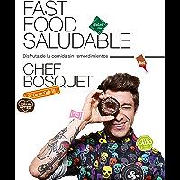 Fast food saludable: Disfruta de la comida sin remordimientos (Spanish Edition)