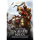 Jaghatai Khan: Warhawk of Chogoris (8) (The Horus Heresy: Primarchs)