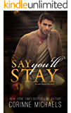 Say You'll Stay (Return to Me Book 1)
