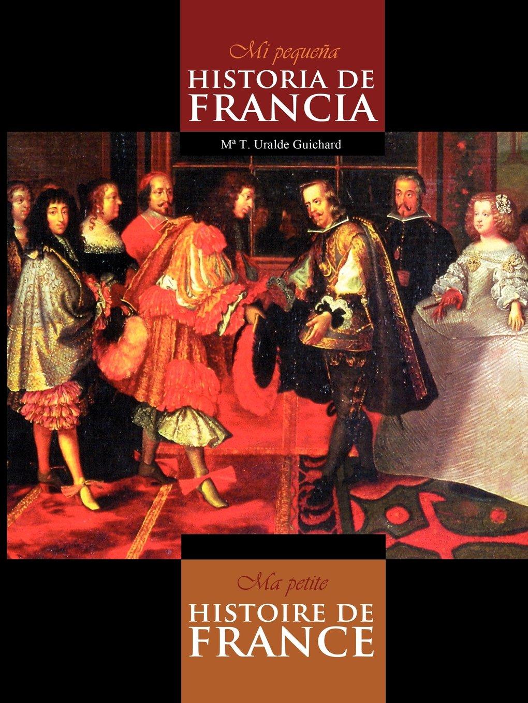 Download Mi Pequeña Historia de Francia / Ma Petite Histoire de France (Black & white) (Spanish Edition) ebook