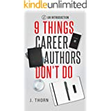 9 Things Career Authors Don't Do: Introduction