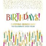 Birthdays!: A Keepsake Memory Book to Celebrate Each Year