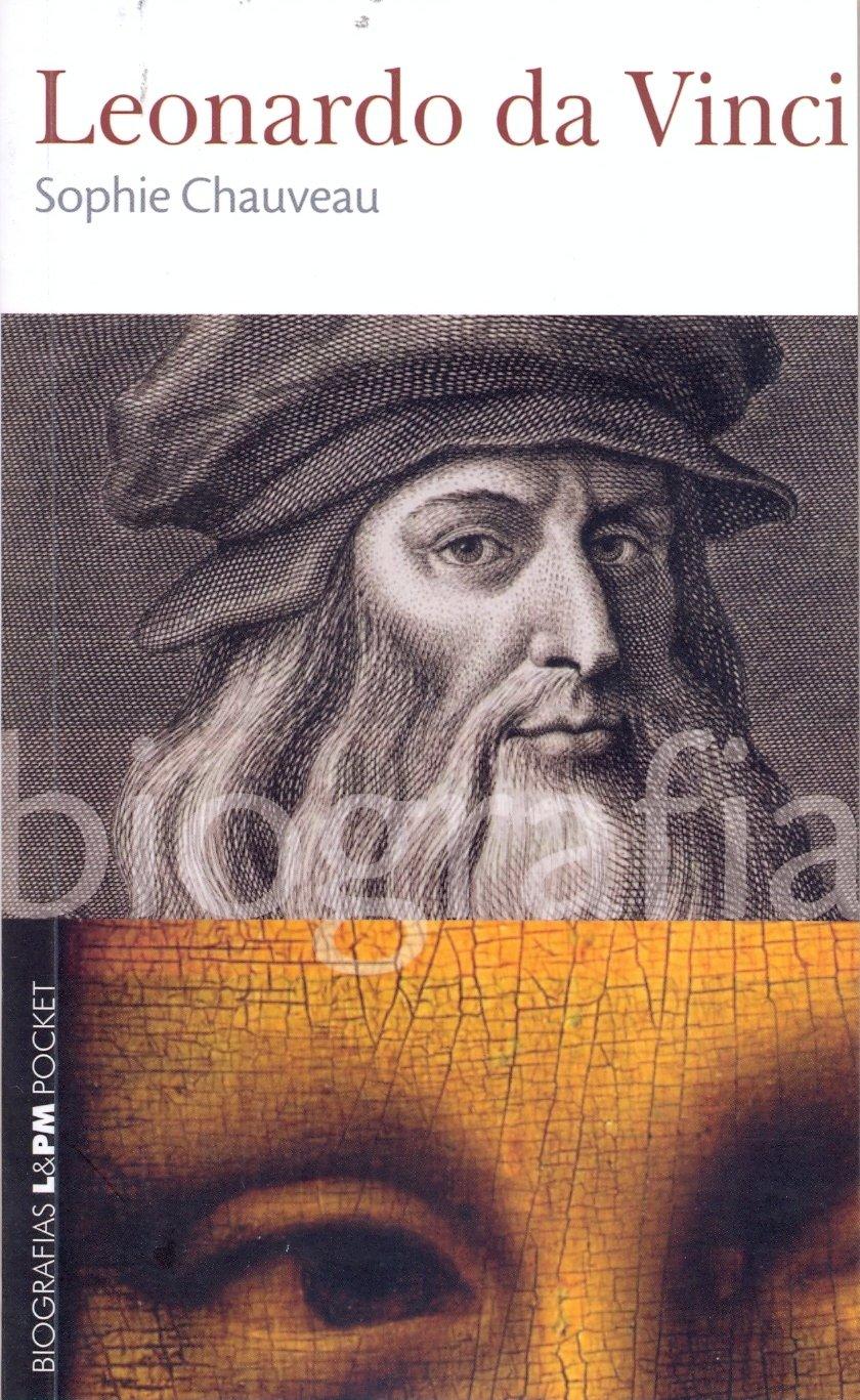Leonardo Da Vinci - Série L&PM Pocket Biografias. Volume 17 pdf